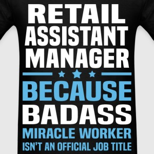 Retail Assistant Manager Tshirt - Men's T-Shirt