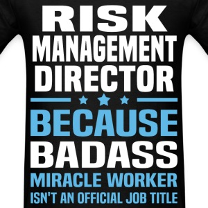 Risk Management Director Tshirt - Men's T-Shirt
