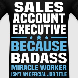 Sales Account Executive Tshirt - Men's T-Shirt