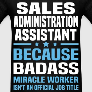 Sales Administration Assistant Tshirt - Men's T-Shirt
