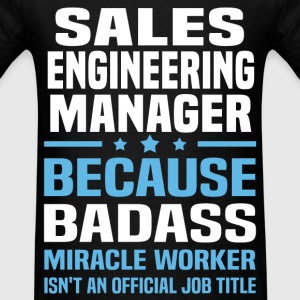 Sales Engineering Manager Tshirt - Men's T-Shirt