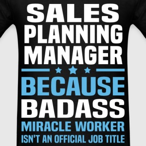 Sales Planning Manager Tshirt - Men's T-Shirt