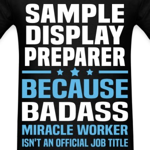 Sample Display Preparer Tshirt - Men's T-Shirt