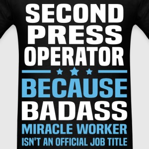 Second Press Operator Tshirt - Men's T-Shirt