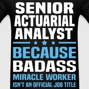 Senior Actuarial Analyst Tshirt - Men's T-Shirt