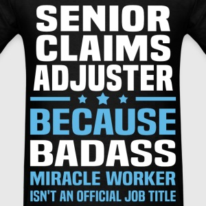 Senior Claims Adjuster Tshirt - Men's T-Shirt