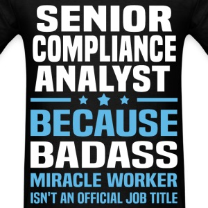 Senior Compliance Analyst Tshirt - Men's T-Shirt