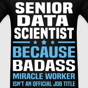 Senior Data Scientist Tshirt - Men's T-Shirt