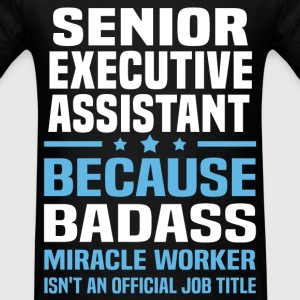 Senior Executive Assistant Tshirt - Men's T-Shirt