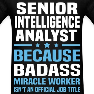 Senior Intelligence Analyst Tshirt - Men's T-Shirt