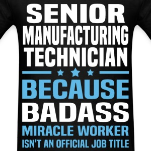 Senior Manufacturing Technician Tshirt - Men's T-Shirt