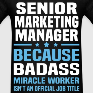 Senior Marketing Manager Tshirt - Men's T-Shirt