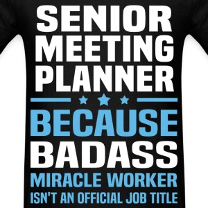 Senior Meeting Planner Tshirt - Men's T-Shirt