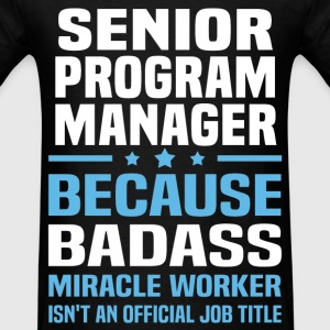 Senior Program Manager Tshirt - Men's T-Shirt