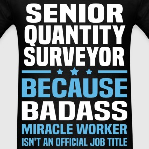 Senior Quantity Surveyor Tshirt - Men's T-Shirt
