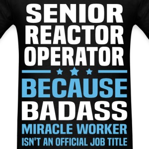 Senior Reactor Operator Tshirt - Men's T-Shirt