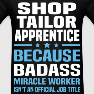 Shop Tailor Apprentice Tshirt - Men's T-Shirt