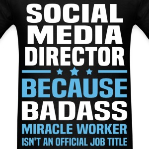 Social Media Director Tshirt - Men's T-Shirt