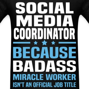 Social Media Coordinator Tshirt - Men's T-Shirt