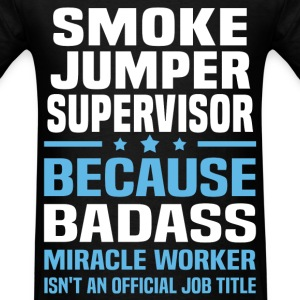 Smoke Jumper Supervisor Tshirt - Men's T-Shirt