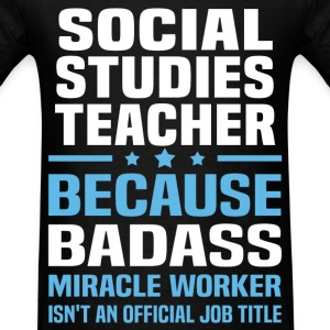 Social Studies Teacher Tshirt - Men's T-Shirt