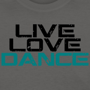 live love dance shirt - Women's T-Shirt
