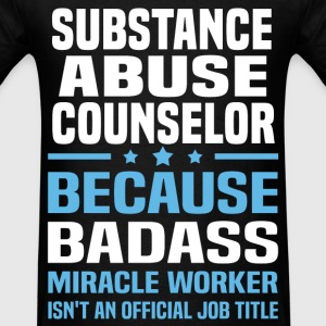 Substance Abuse Counselor Tshirt - Men's T-Shirt