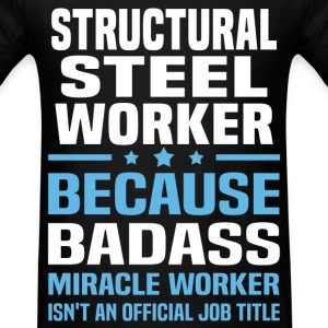 Structural Steel Worker Tshirt - Men's T-Shirt