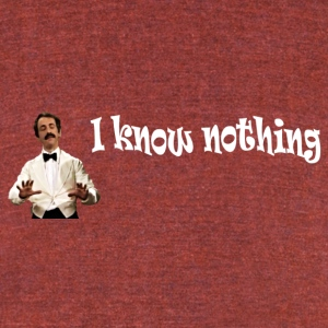 I know nothing, but you know less - Unisex Tri-Blend T-Shirt by American Apparel