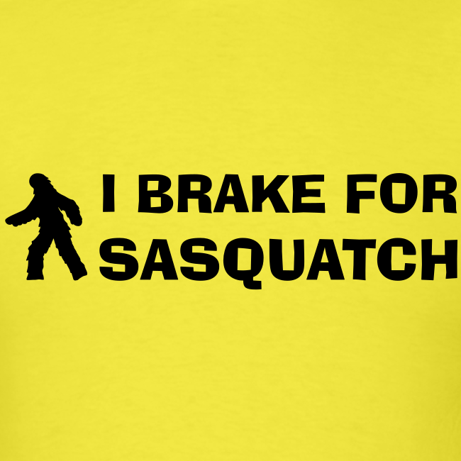 I Brake for Sasquatch - Men's Shirt - Black Print