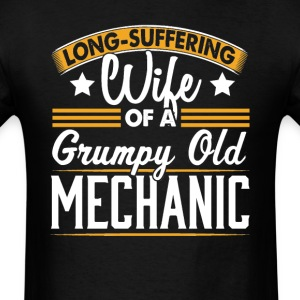 Mechanic Long Suffering Wife T-Shirt T-Shirts - Men's T-Shirt