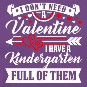 KINDERGARTEN-Valentine T-Shirt and Hoodie - Men's Premium T-Shirt