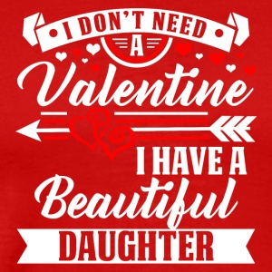 Valentinesday - BEAUTIFUL DAUGHTER T-Shirt - Men's Premium T-Shirt