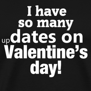 Valentine's dates - Men's Premium T-Shirt