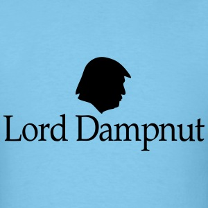 Lord Dampnut T-Shirts - Men's T-Shirt