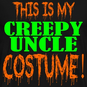 This Is My Creepy Uncle  T-Shirts - Men's Premium T-Shirt