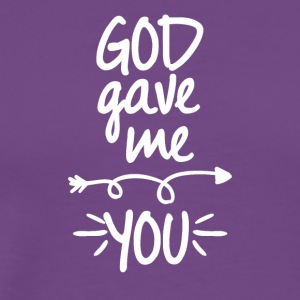 God gave me you (right arrow) - Men's Premium T-Shirt