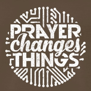 Prayer Changes Things - Men's Premium T-Shirt