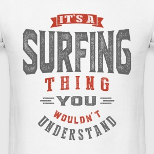 It's a Surfing Thing | T-shirt - Men's T-Shirt