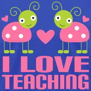 I Love Teaching (Ladybugs)