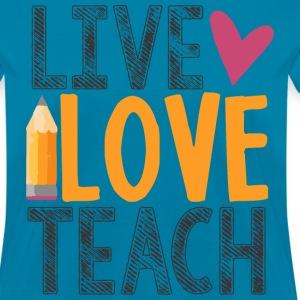 live love teach teacher shirt
