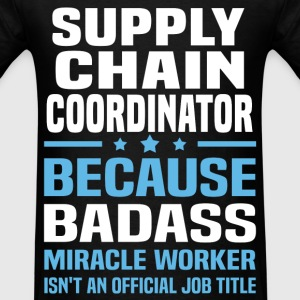 Supply Chain Coordinator T-Shirts - Men's T-Shirt