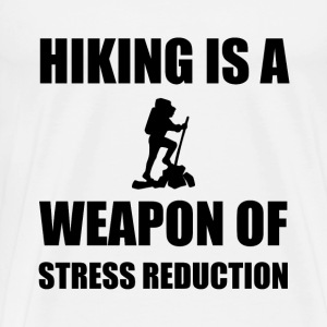 Weapons of Stress Reduction Hiking - Men's Premium T-Shirt