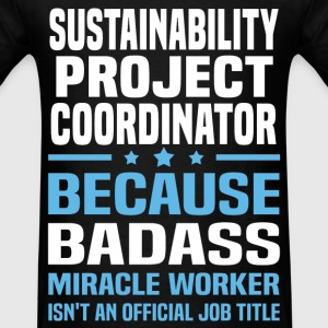 Sustainability Project Coordinator T-Shirts - Men's T-Shirt