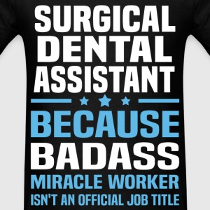 Surgical Dental Assistant T-Shirts - Men's T-Shirt