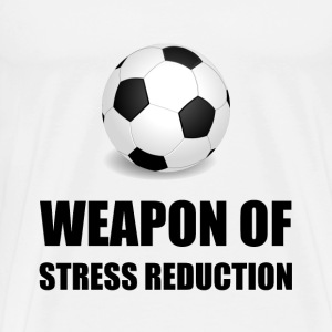 Weapon of Stress Reduction Soccer - Men's Premium T-Shirt