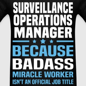 Surveillance Operations Manager T-Shirts - Men's T-Shirt