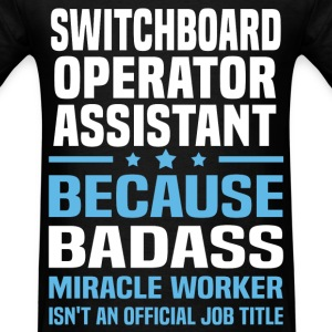 Switchboard Operator Assistant T-Shirts - Men's T-Shirt