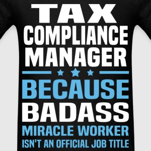 Tax Compliance Manager T-Shirts - Men's T-Shirt
