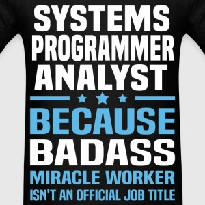 Systems Programmer Analyst T-Shirts - Men's T-Shirt